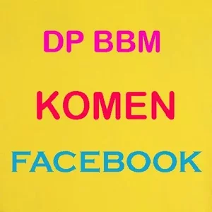 DP BBM KOMEN FB