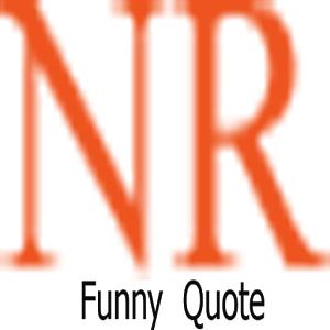 NR Funny Quote