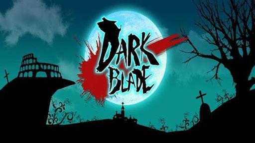 黑暗之剑 Dark Blade截图1