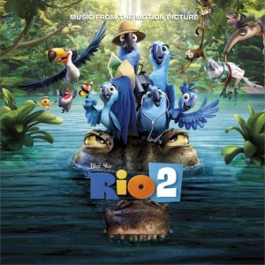 《里约大冒险 2 Rio 2 (Music From the Motion 》